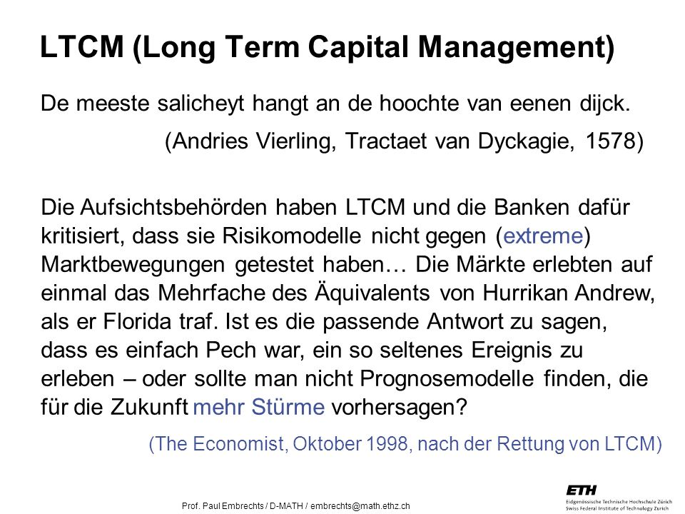LTCM (Long Term Capital Management)