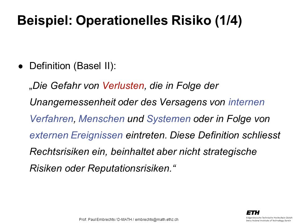 Beispiel: Operationelles Risiko (1/4)