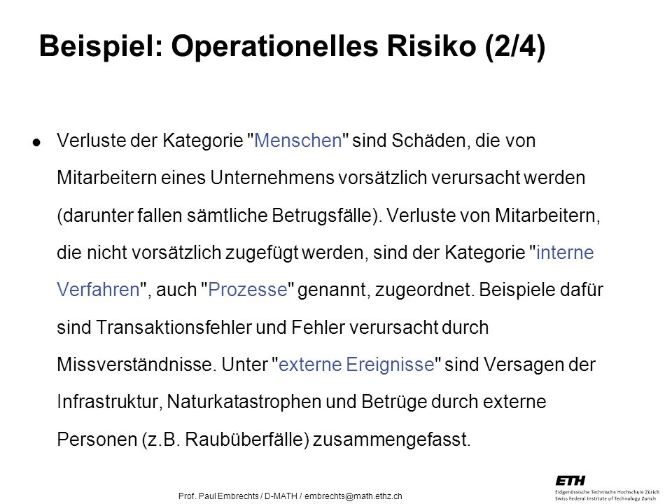 Beispiel: Operationelles Risiko (2/4)
