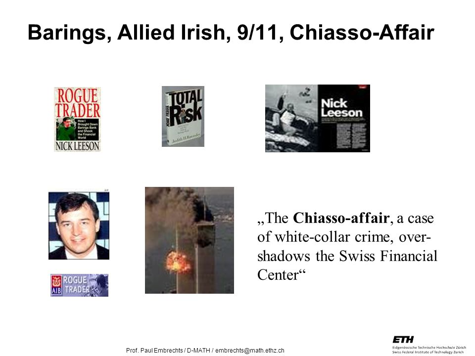 Barings, Allied Irish, 9/11, Chiasso-Affair