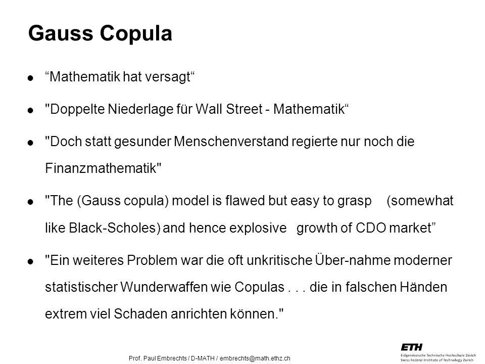 Gauss Copula Mathematik hat versagt