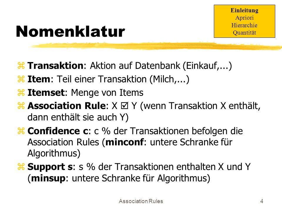Nomenklatur Transaktion: Aktion auf Datenbank (Einkauf,...)