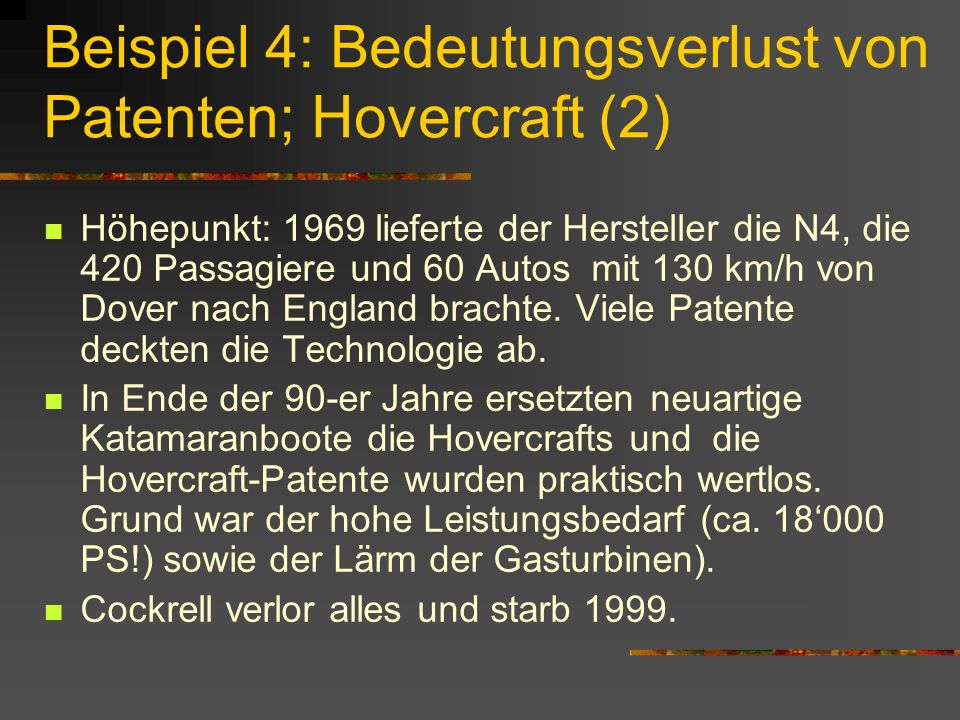 Beispiel 4: Bedeutungsverlust von Patenten; Hovercraft (2)