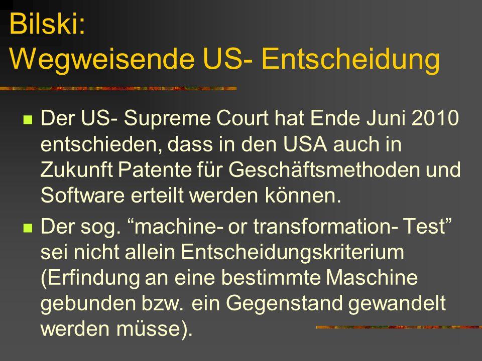 Bilski: Wegweisende US- Entscheidung