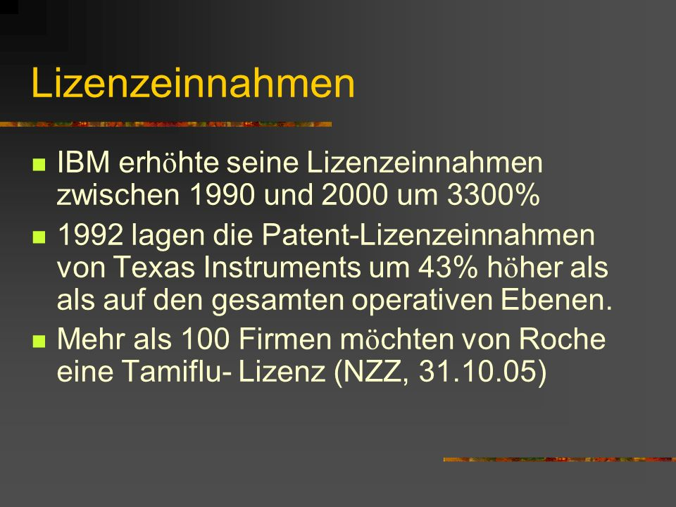 LizenzeinnahmenIBM erhöhte seine Lizenzeinnahmen zwischen 1990 und 2000 um 3300%
