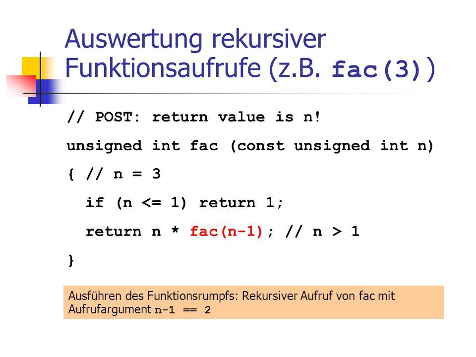 Auswertung rekursiver Funktionsaufrufe (z.B. fac(3))