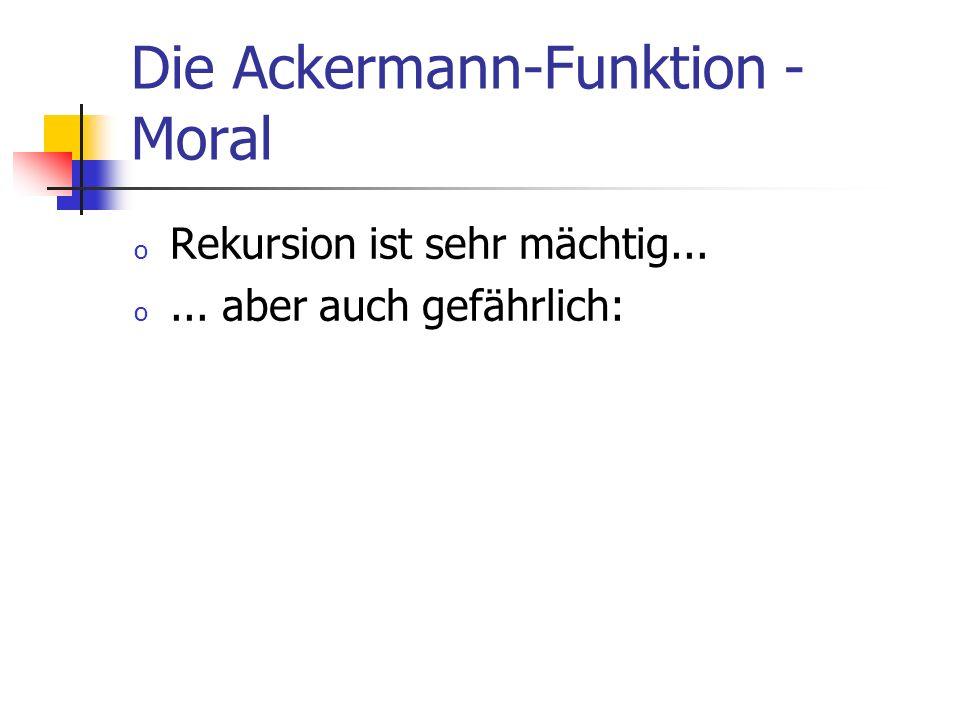 Die Ackermann-Funktion - Moral