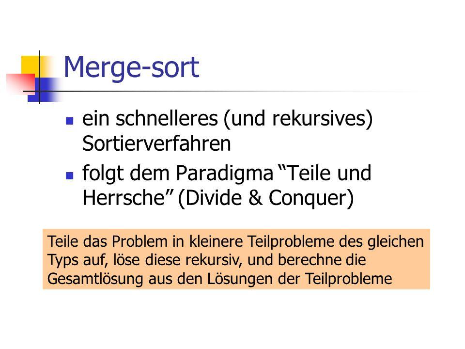 Merge-sort ein schnelleres (und rekursives) Sortierverfahren