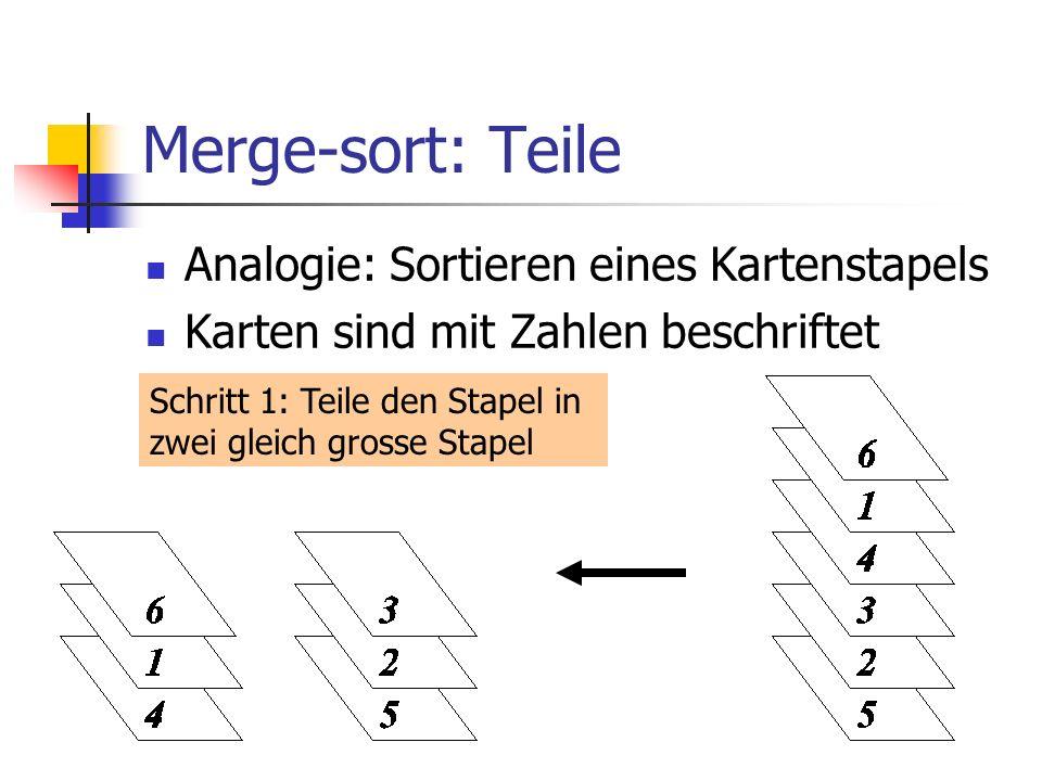 Merge-sort: Teile Analogie: Sortieren eines Kartenstapels