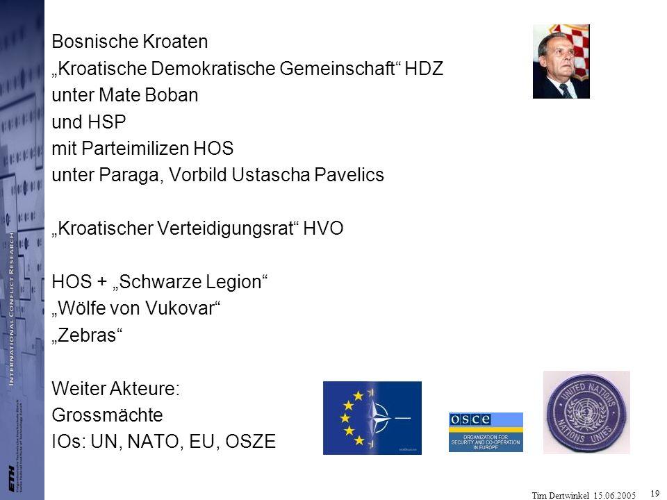 """Bosnische Kroaten """"Kroatische Demokratische Gemeinschaft HDZ. unter Mate Boban. und HSP. mit Parteimilizen HOS."""