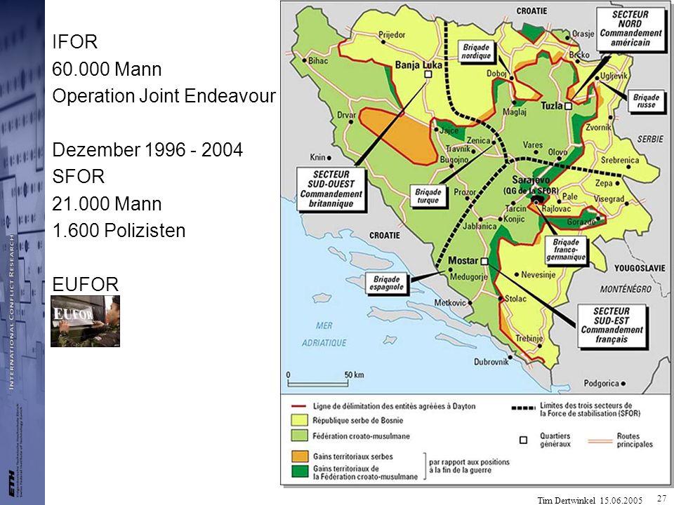 IFOR 60.000 Mann. Operation Joint Endeavour. Dezember 1996 - 2004. SFOR. 21.000 Mann. 1.600 Polizisten.