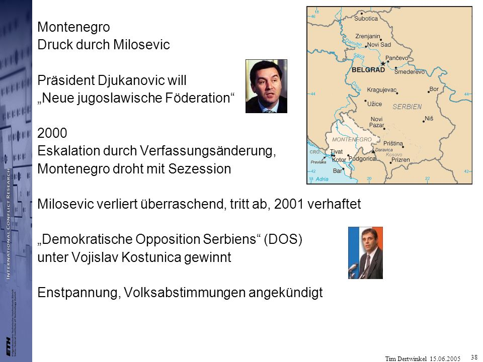 """Montenegro Druck durch Milosevic. Präsident Djukanovic will. """"Neue jugoslawische Föderation 2000."""