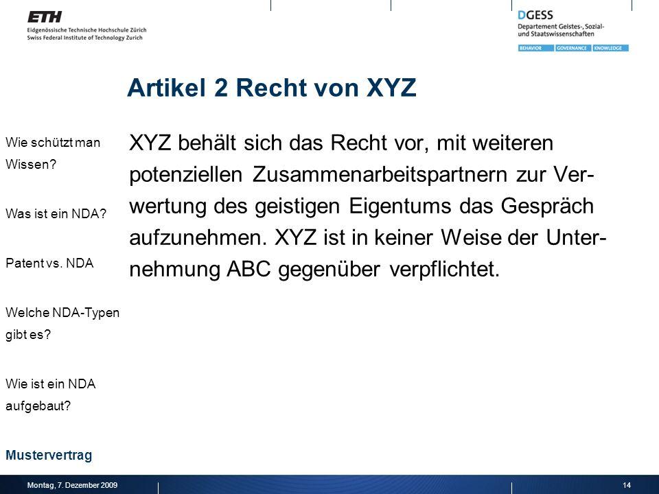Artikel 2 Recht von XYZ Wie schützt man Wissen Was ist ein NDA Patent vs. NDA. Welche NDA-Typen gibt es