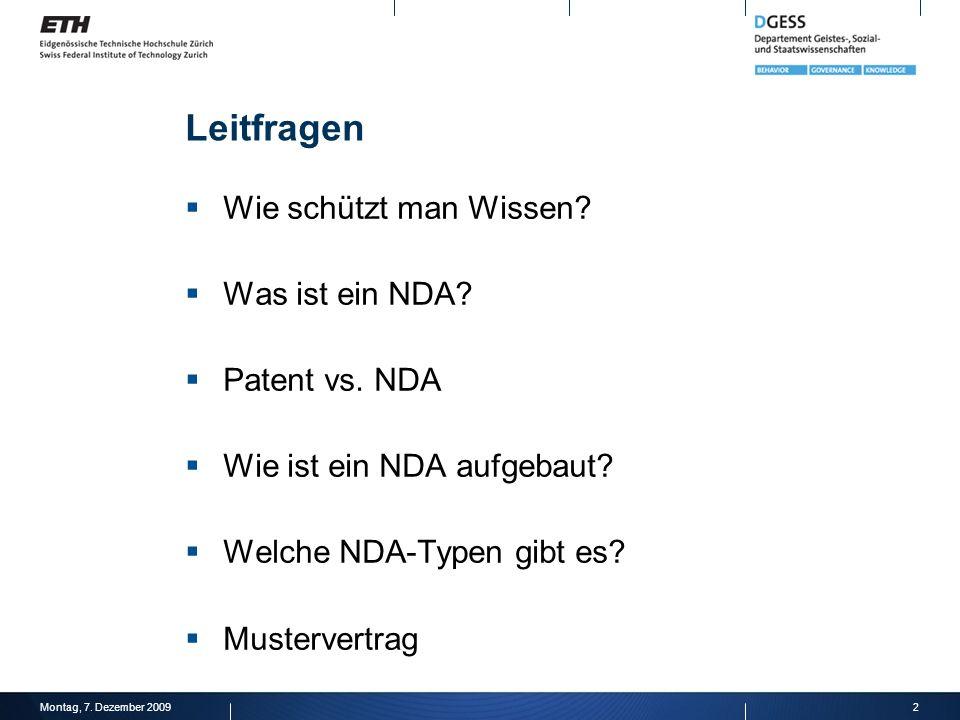 Leitfragen Wie schützt man Wissen Was ist ein NDA Patent vs. NDA