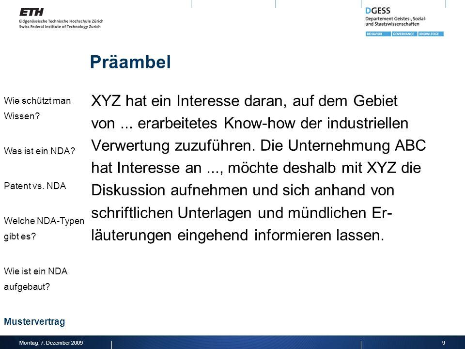 Präambel Wie schützt man Wissen Was ist ein NDA Patent vs. NDA. Welche NDA-Typen gibt es Wie ist ein NDA aufgebaut