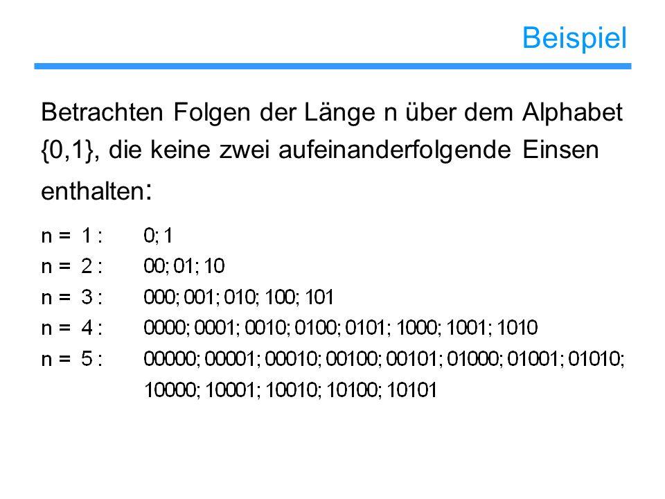 Beispiel Betrachten Folgen der Länge n über dem Alphabet