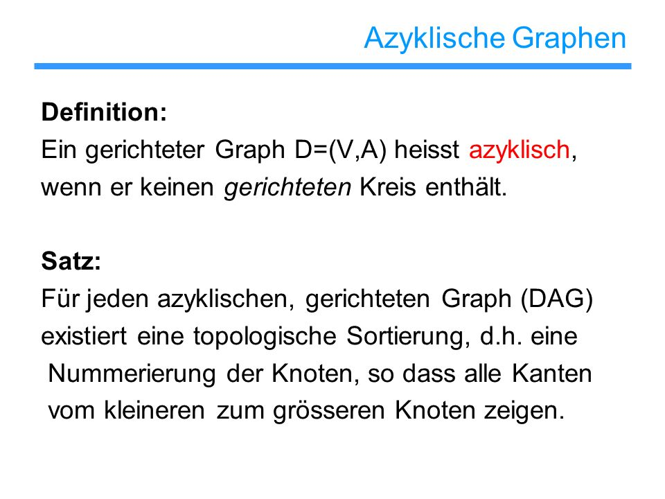 Azyklische Graphen Definition: