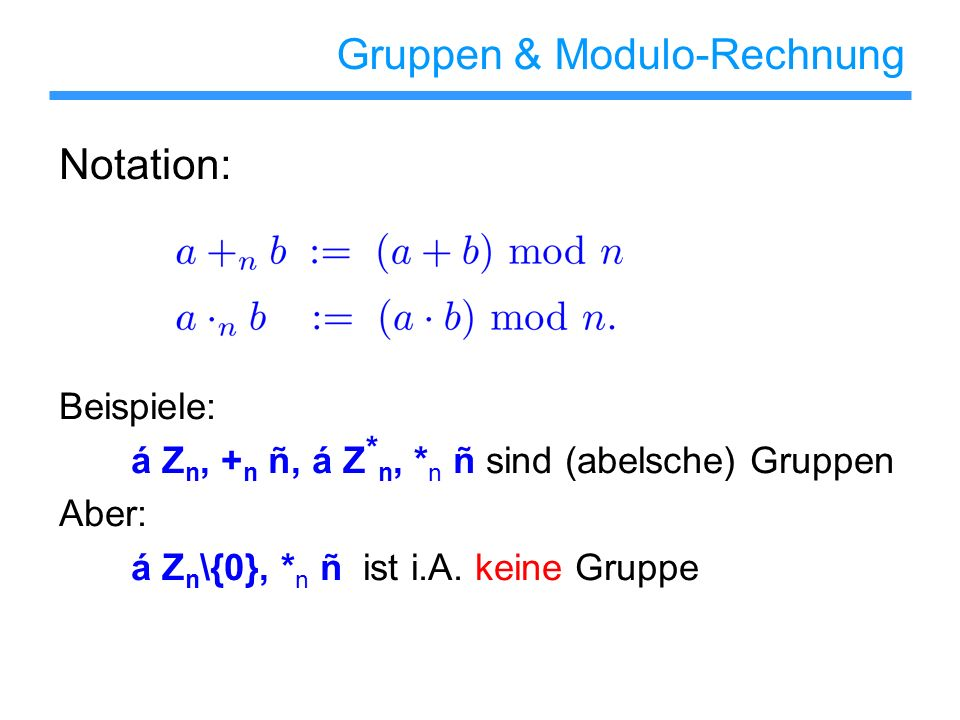 Gruppen & Modulo-Rechnung