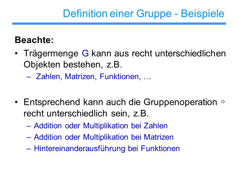 Definition einer Gruppe - Beispiele