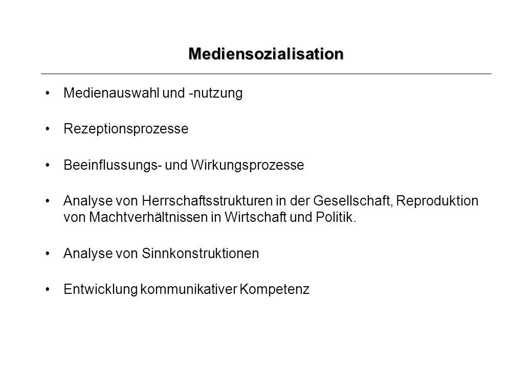 Mediensozialisation Medienauswahl und -nutzung Rezeptionsprozesse