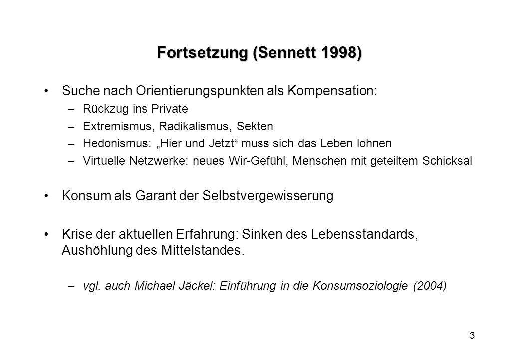 Fortsetzung (Sennett 1998)