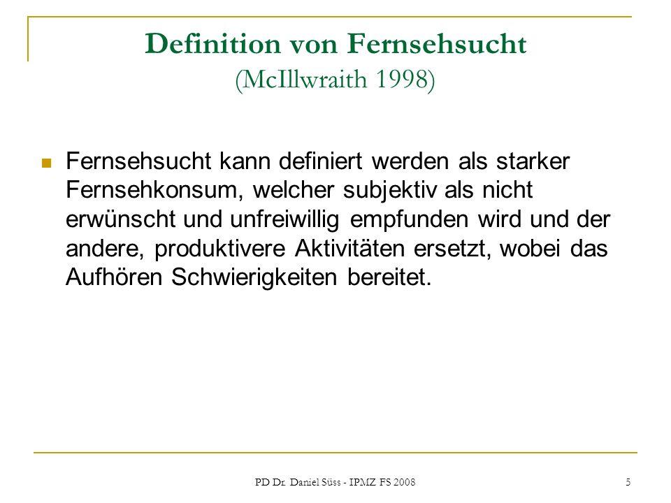 Definition von Fernsehsucht (McIllwraith 1998)