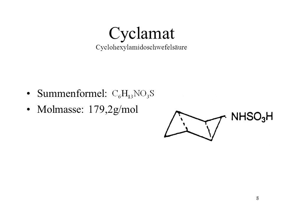Cyclamat Cyclohexylamidoschwefelsäure