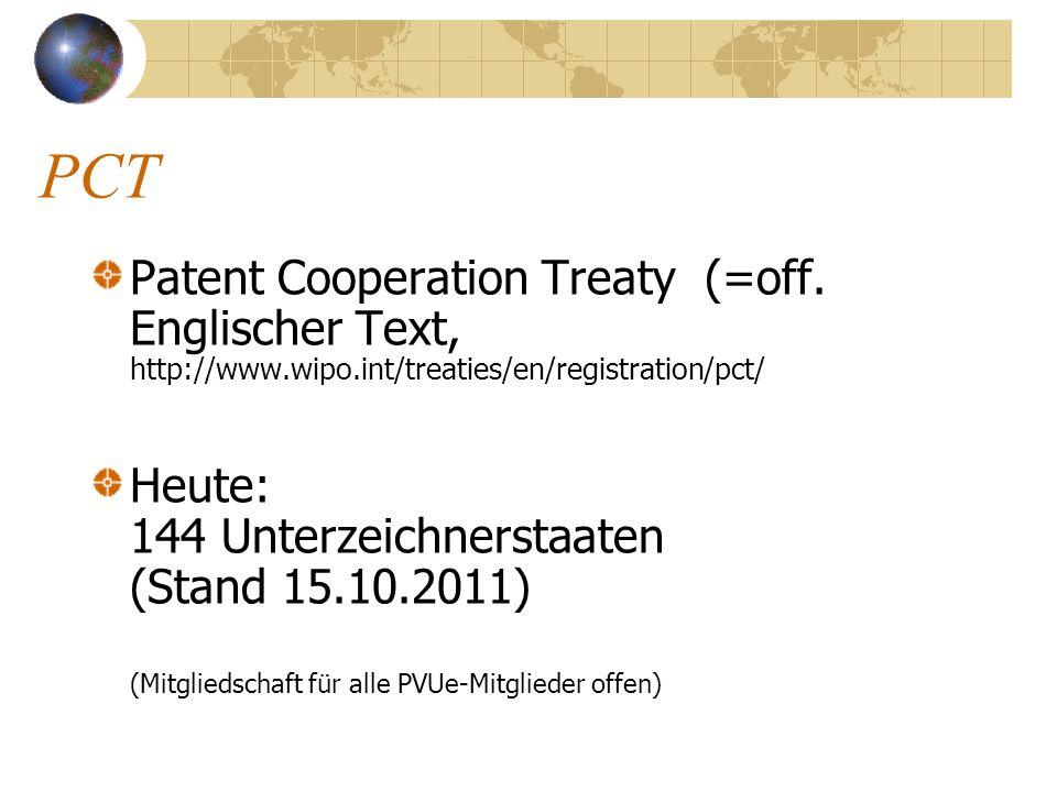 PCTPatent Cooperation Treaty (=off. Englischer Text, http://www.wipo.int/treaties/en/registration/pct/
