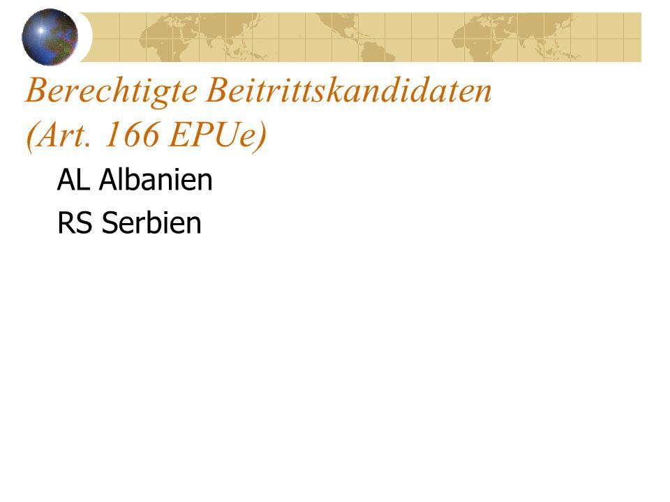 Berechtigte Beitrittskandidaten (Art. 166 EPUe)