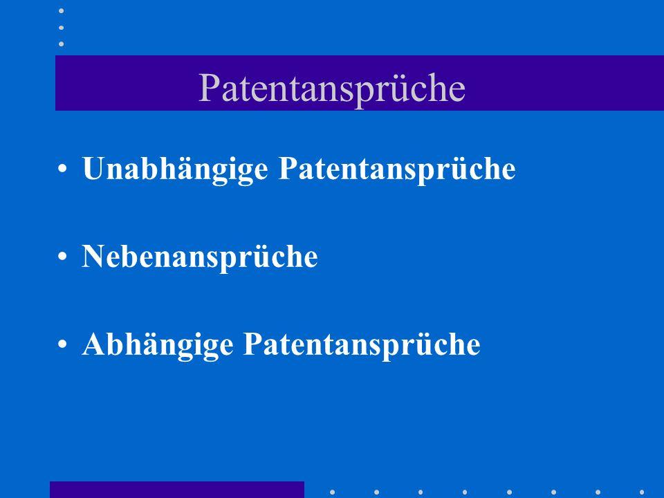 Patentansprüche Unabhängige Patentansprüche Nebenansprüche