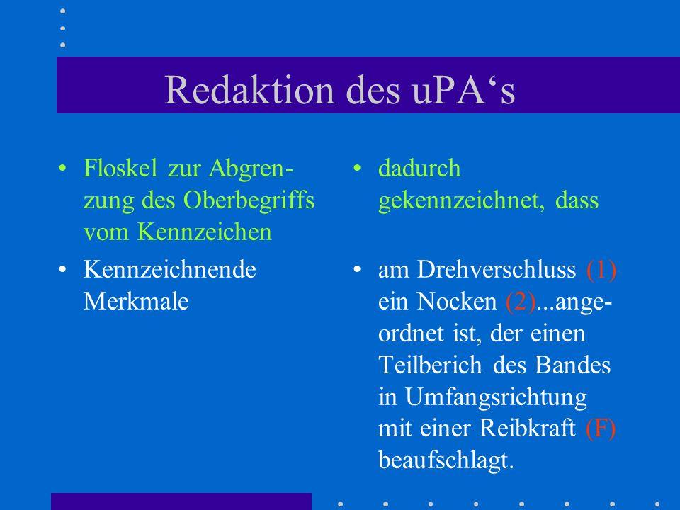 Redaktion des uPA's Floskel zur Abgren-zung des Oberbegriffs vom Kennzeichen. Kennzeichnende Merkmale.