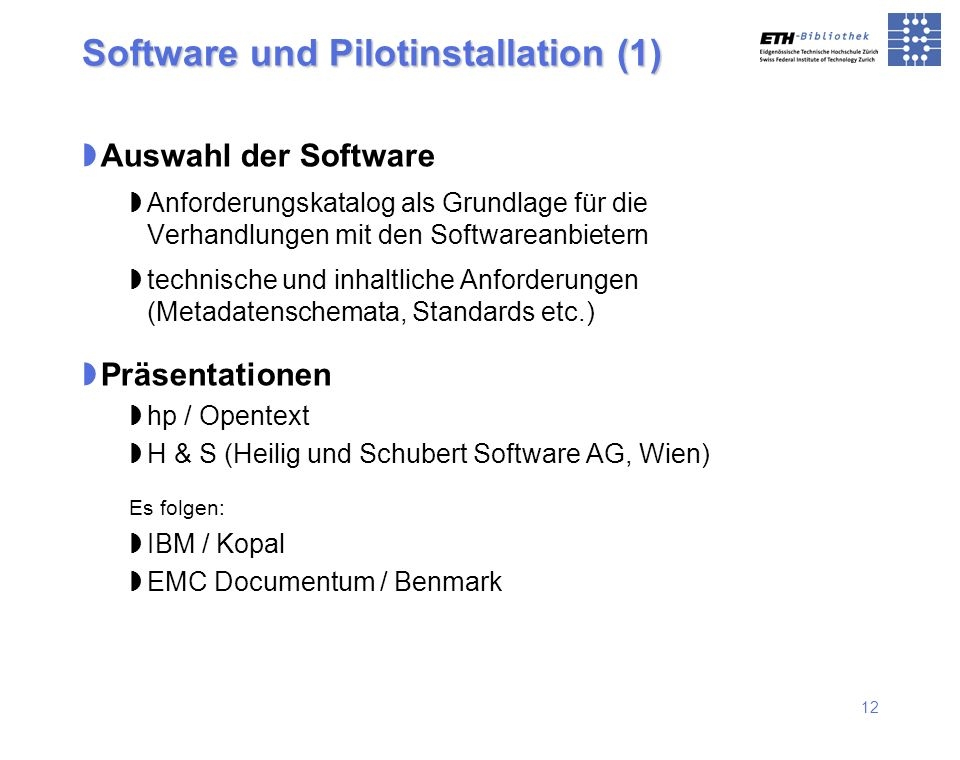 Software und Pilotinstallation (1)