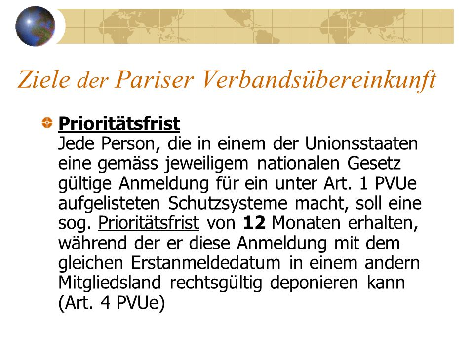 Ziele der Pariser Verbandsübereinkunft