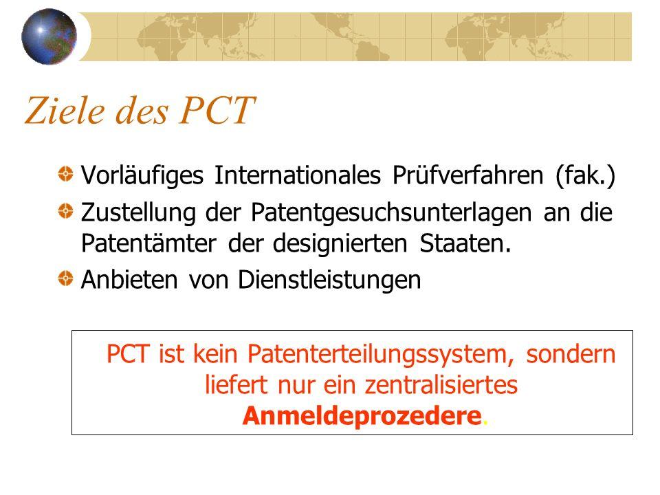 Ziele des PCT Vorläufiges Internationales Prüfverfahren (fak.)