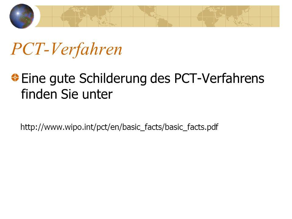 PCT-Verfahren Eine gute Schilderung des PCT-Verfahrens finden Sie unter.