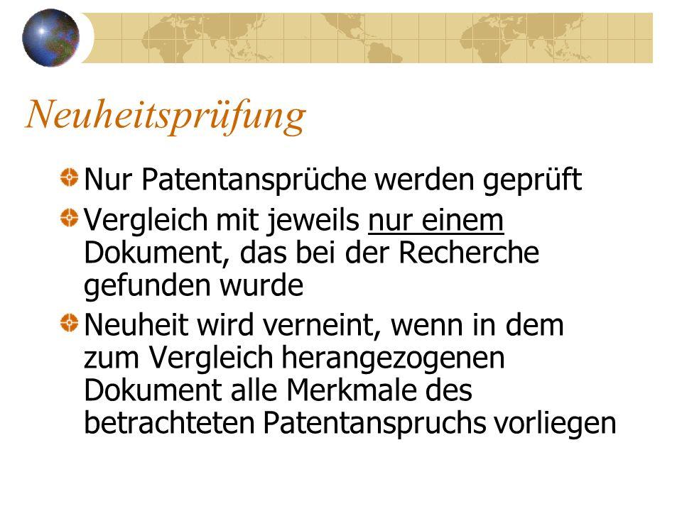 Neuheitsprüfung Nur Patentansprüche werden geprüft