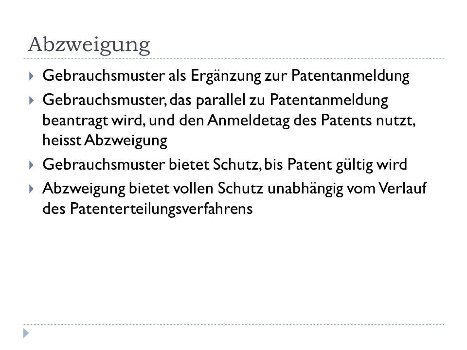 Abzweigung Gebrauchsmuster als Ergänzung zur Patentanmeldung
