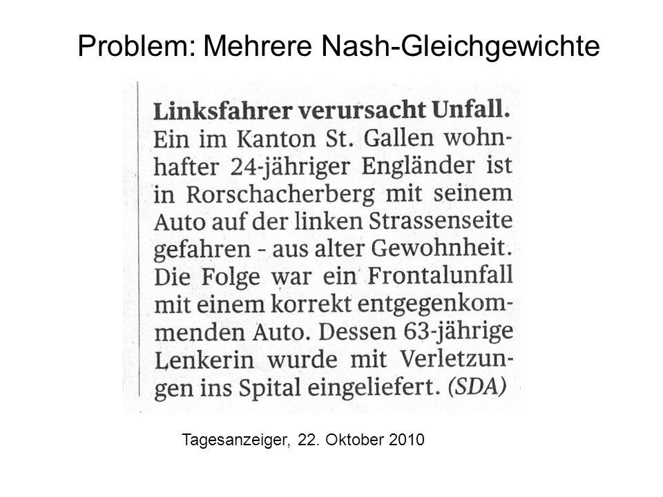 Problem: Mehrere Nash-Gleichgewichte