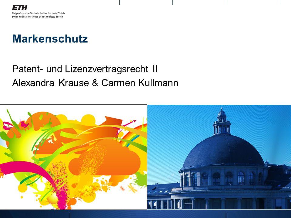 Patent- und Lizenzvertragsrecht II Alexandra Krause & Carmen Kullmann