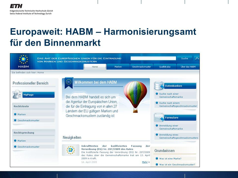 Europaweit: HABM – Harmonisierungsamt für den Binnenmarkt