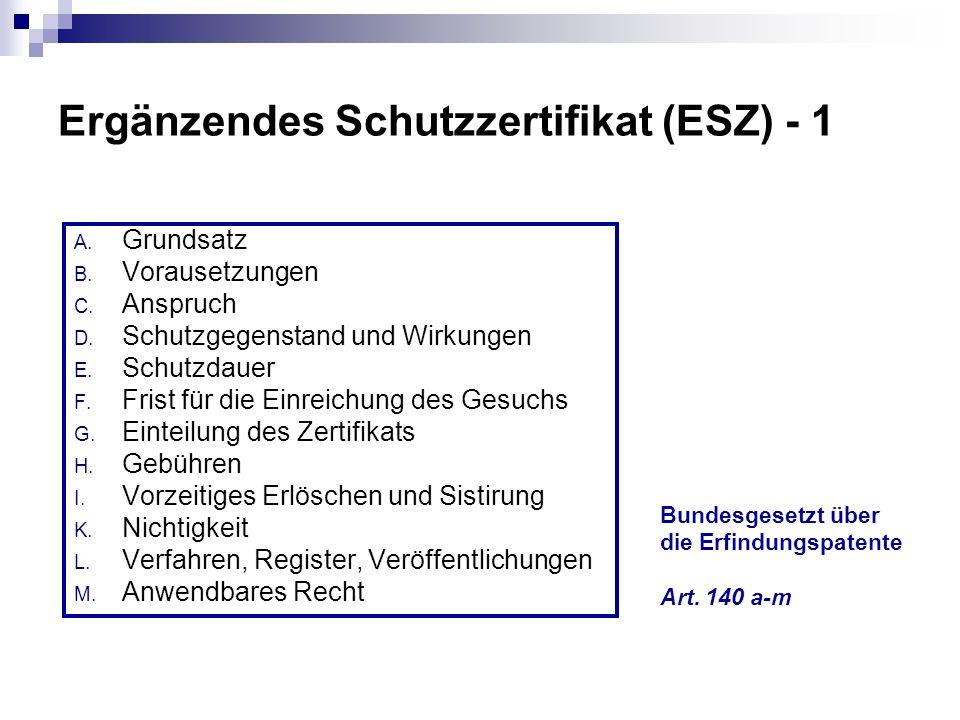 Ergänzendes Schutzzertifikat (ESZ) - 1