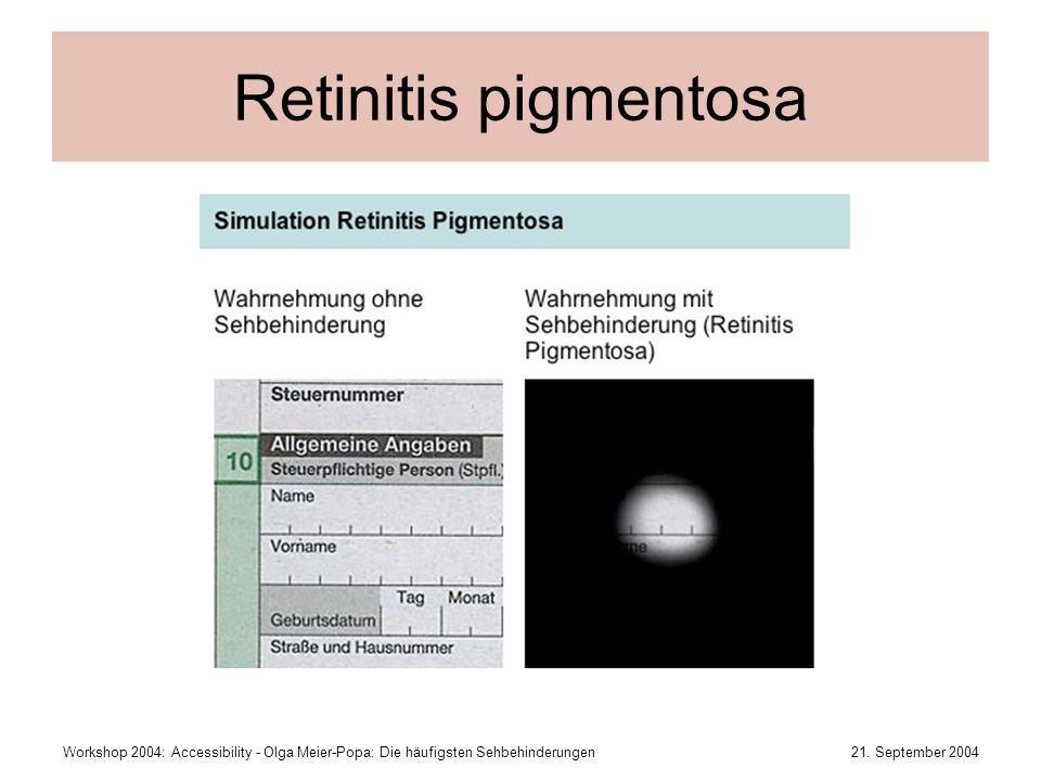 Retinitis pigmentosa Workshop 2004: Accessibility - Olga Meier-Popa: Die häufigsten Sehbehinderungen.