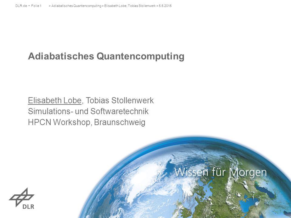 Adiabatisches Quantencomputing