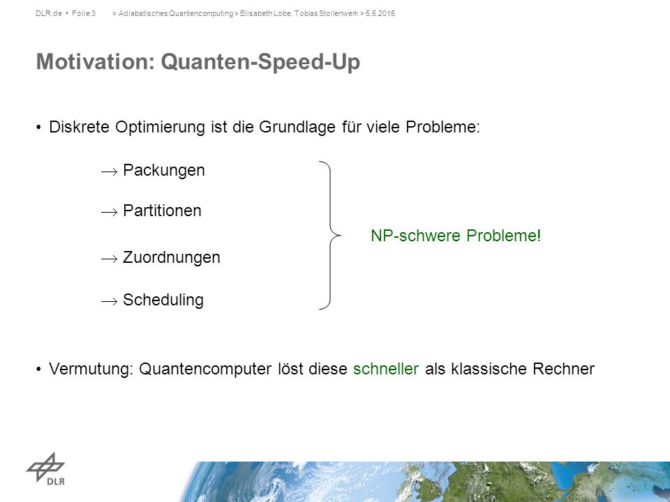 Motivation: Quanten-Speed-Up