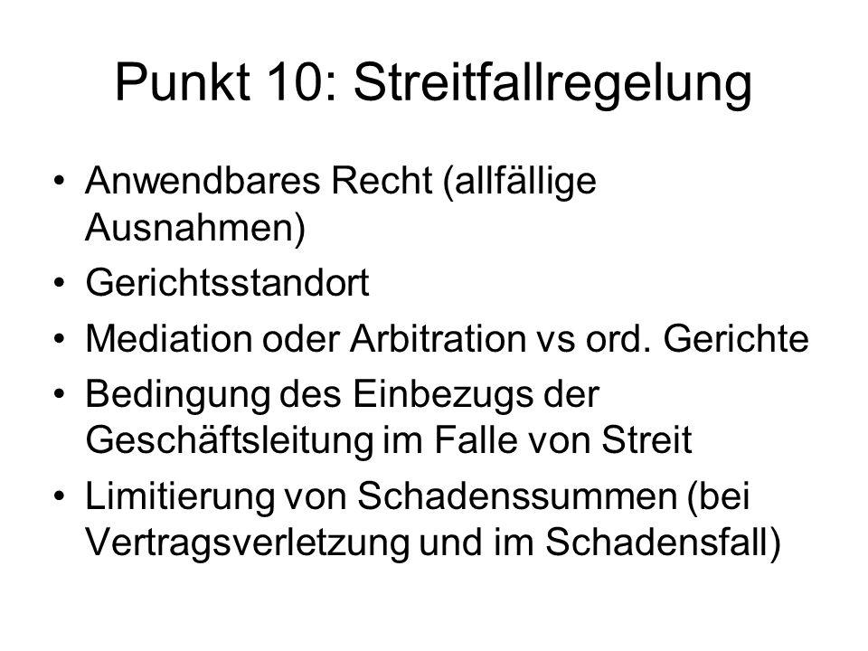 Punkt 10: Streitfallregelung