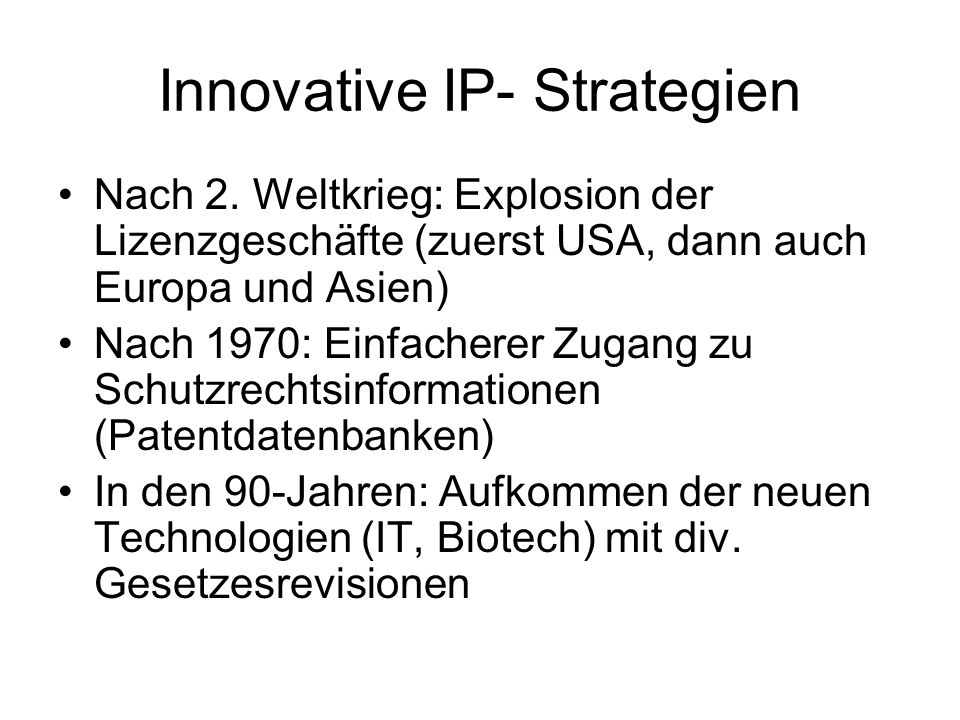 Innovative IP- Strategien