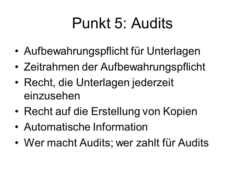 Punkt 5: Audits Aufbewahrungspflicht für Unterlagen