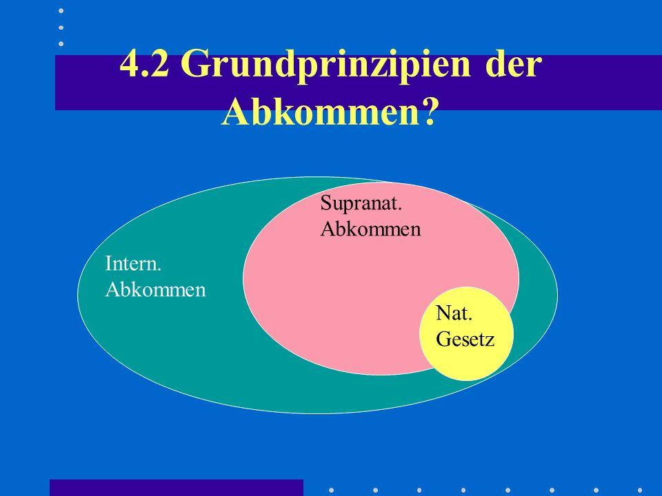 4.2 Grundprinzipien der Abkommen