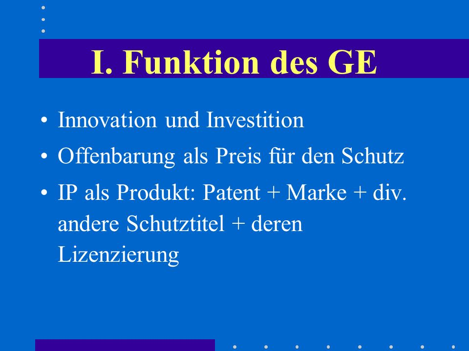 I. Funktion des GE Innovation und Investition