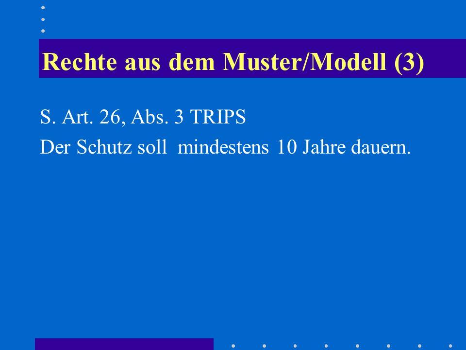 Rechte aus dem Muster/Modell (3)